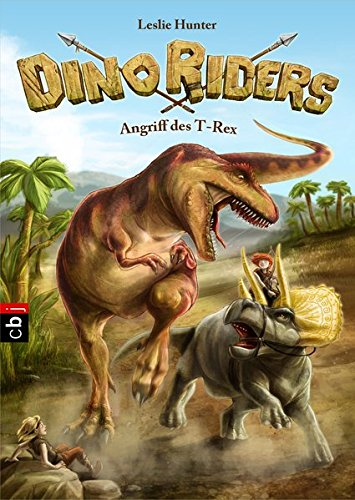 9783570156704: Dino Riders 02 - Angriff des T-Rex