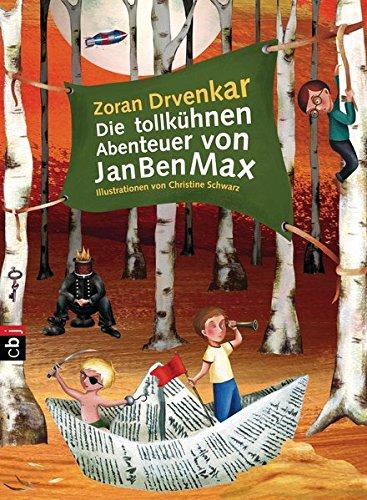 9783570157152: Die tollkühnen Abenteuer von JanBenMax: Band 1
