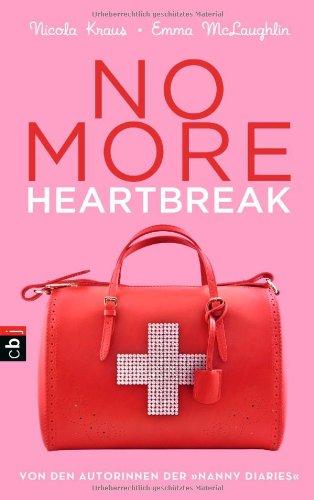 9783570157312: No more heartbreak