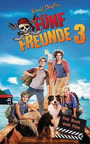 9783570157978: Fünf Freunde 03. Das Buch zum Film
