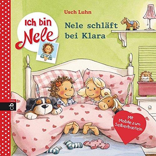 9783570158692: Ich bin Nele 07 - Nele schläft bei Klara