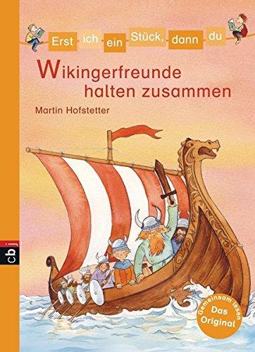 9783570158869: Minibücher für die Schultüte - Erst ich ein Stück, dann du - Wikingerfreunde halten zusammen