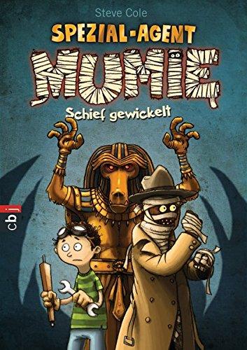 9783570159828: Spezial-Agent Mumie 01 - Schief gewickelt: Band 1