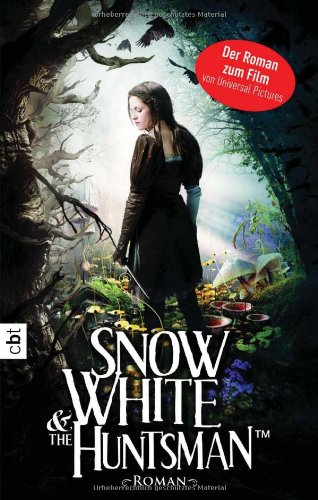 9783570162507: Snow White and the Huntsman