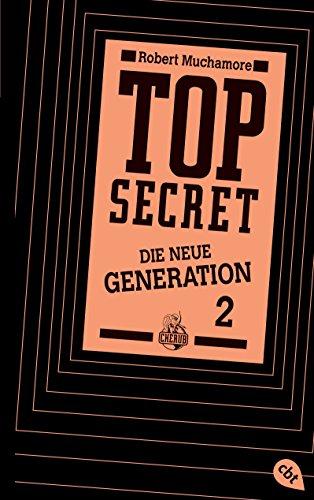 9783570162620: Top Secret.  Die Intrige: Die neue Generation 2