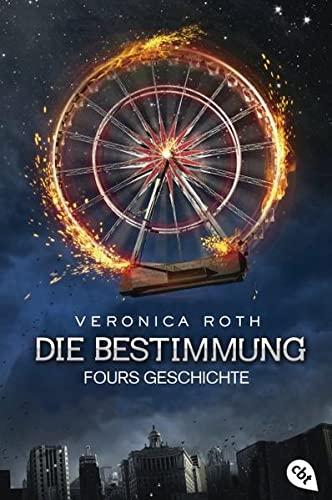 Die Bestimmung - Fours Geschichte: Veronica Roth