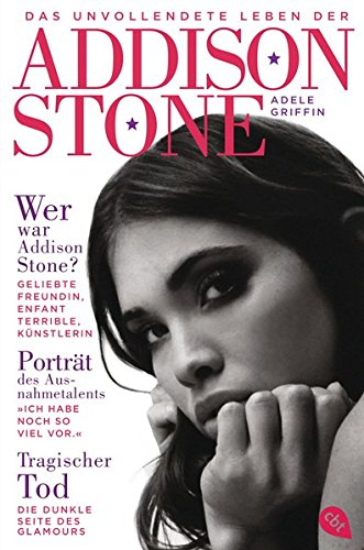 9783570163856: Das unvollendete Leben der Addison Stone