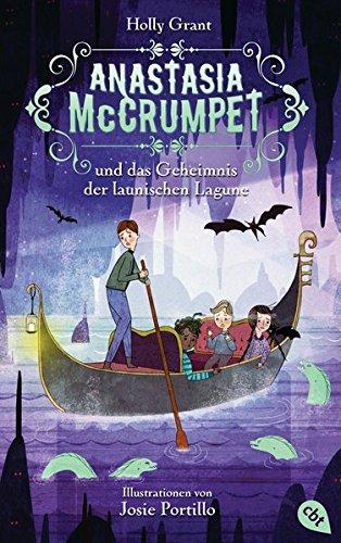 9783570164136: Anastasia McCrumpet und das Geheimnis der launischen Lagune -