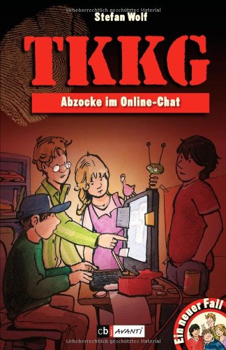 9783570170540: Ein Fall fur TKKG - Abzocke im Online-Chat: Band 116