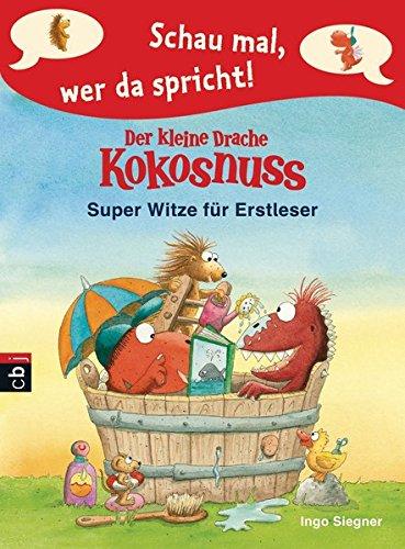 9783570170854: Schau mal, wer da spricht - Der kleine Drache Kokosnuss - Super Witze für Erstleser