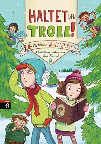 9783570172407: Haltet den Troll!: 24 verr�ckte Weihnachtsr�tsel
