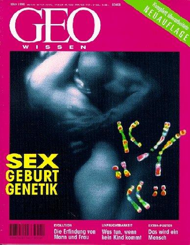 Geo Wissen: Sex, Geburt, Genetik - Evolution: