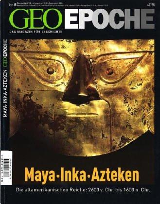 GEO Epoche Maya, Inka, Azteken (3570194515) by Bjorklund, David F.