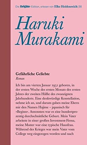 Gefährliche Geliebte. Brigitte-Edition Band 14: Murakami, Haruki und