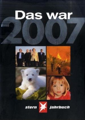9783570197004: Das war 2007. STERN-Jahrbuch