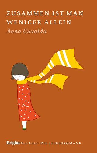 9783570197134: Zusammen ist man weniger allein: BRIGITTE Liebesromane