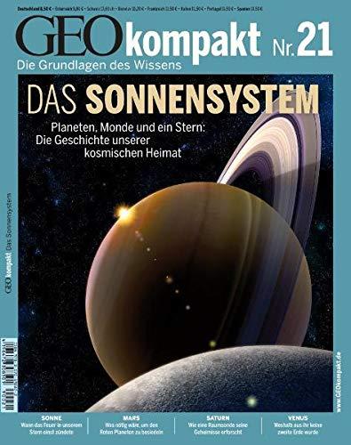 9783570198872: GEO Kompakt 21/09: Das Sonnensystem. Planeten, Monde und ein Stern: Die Geschichte unserer kosmischen Heimat