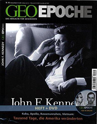 9783570198933: GEO Epoche John F. Kennedy mit DVD: Kuba, Apollo, Rassenunruhen, Vietnam: Tausend Tage, die Amerika veränderten
