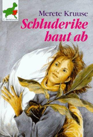 9783570200124: Schluderike haut ab. ( Ab 9 J.).