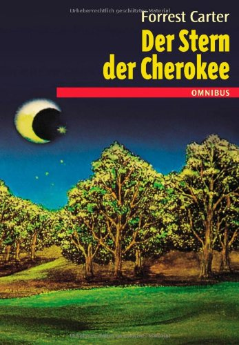 9783570200223: Der Stern der Cherokee