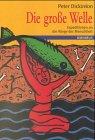 9783570202425: Die grosse Welle Expeditionen an die Wiege der Menschheit. Omnibus; Bd. 20242