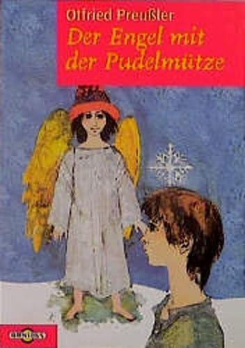 Der Engel mit der Pudelmütze. Sechs Weihnachtsgeschichten: Preußler, Otfried