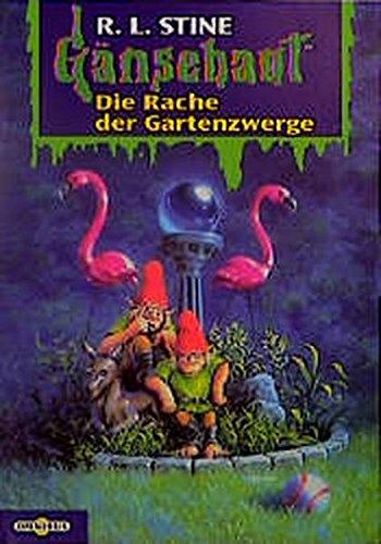 Die Rache der Gartenzwerge: Gänsehaut Band 19 - Stine, R. L.