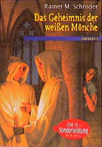 9783570204283: Das Geheimnis der weißen Mönche. ( Ab 12 J.).