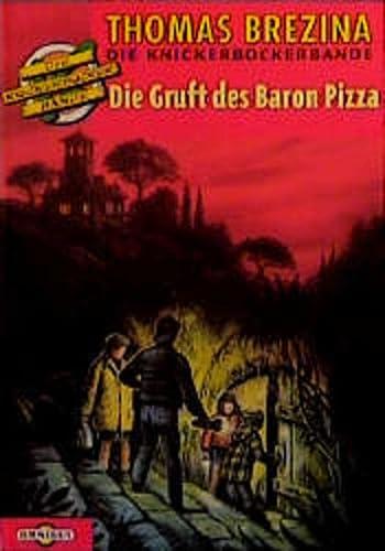 9783570204566: Die Gruft des Baron Pizza. Ab 10 Jahren, Bd 21