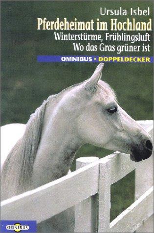 9783570205341: Pferdeheimat im Hochland
