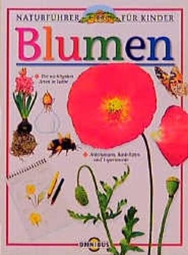 9783570205709: Naturführer für Kinder. Blumen. ( Ab 10 J.).