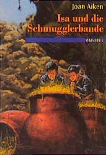 Isa und die Schmugglerbande. ( Ab 12 J.). (3570206106) by Aiken, Joan
