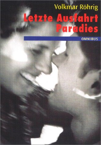 9783570206331: Letzte Ausfahrt Paradies. ( Ab 14 J.).