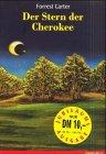9783570207734: Der Stern der Cherokee, Jubiläumsausg.