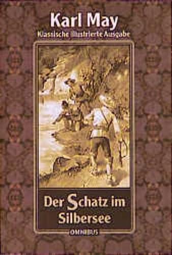 Der Schatz im Silbersee: May, Karl; Cerny,