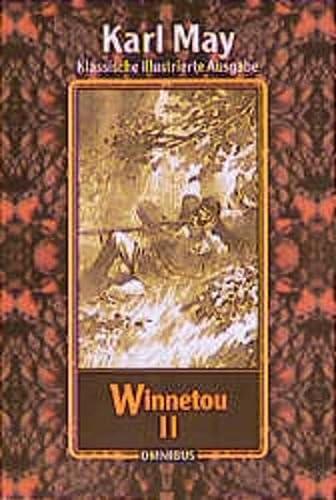 9783570209455: Winnetou 2. ( Ab 12 J.).