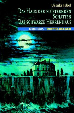 9783570210307: Das Haus der flüsternden Schatten / Das schwarze Herrenhaus. ( Ab 12 J.).