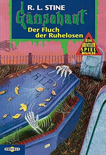 Gänsehaut. Der Fluch der Ruhelosen. ( Ab 10 J.). (9783570210659) by R. L. Stine