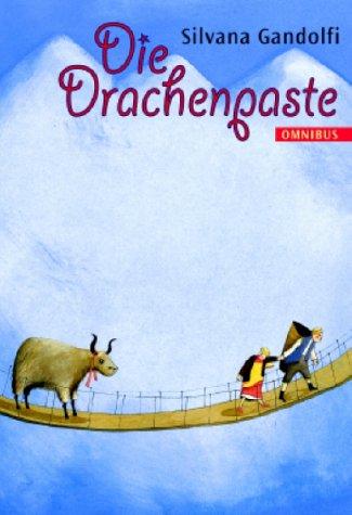 Die Drachenpaste. ( Ab 10 J.). (9783570211397) by Silvana Gandolfi