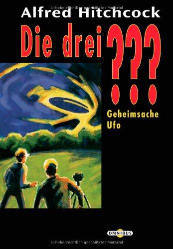 Die drei ???. Geheimsache Ufo. (drei Fragezeichen) (3570211851) by Hitchcock, Alfred
