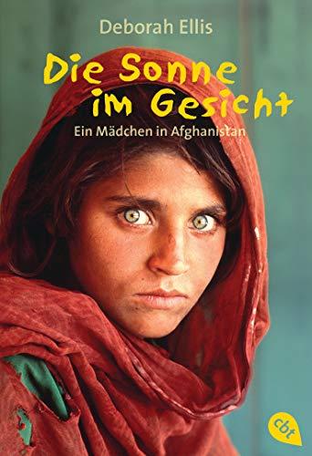 9783570212141: Die Sonne im Gesicht: Ein M�dchen in Afghanistan