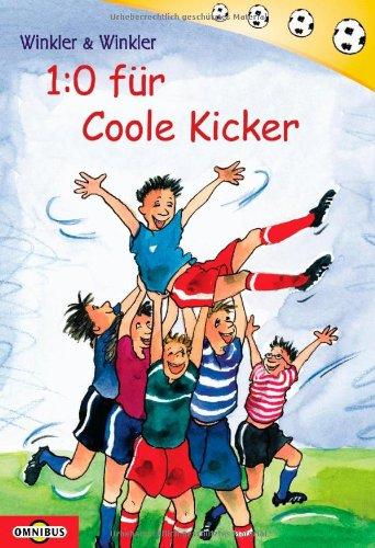 9783570213643: 1:0 für Coole Kicker