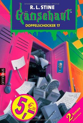9783570215050: Gänsehaut. Doppelschocker 17: 2 Romane in einem Band / Der Schreckensfisch / Die Geisterschule