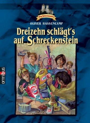 9783570215234: Burg Schreckenstein 13. Dreizehn schlägt's auf Schreckenstein