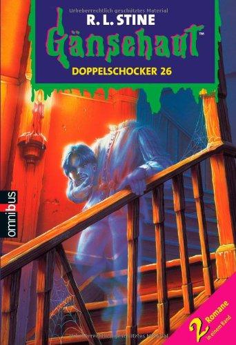 9783570216576: G�nsehaut Doppelschocker 26: 2 Romane in einem Band.Das Geisterpiano / Der Geist ohne Kopf
