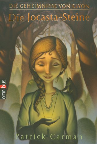 Die Geheimnisse von Elyon 01. Die Jocasta-Steine (3570216837) by [???]