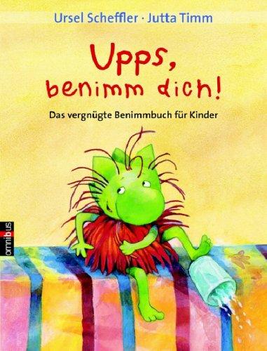 9783570217122: Upps, benimm Dich