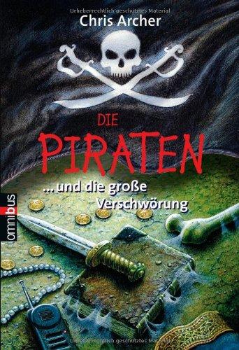 9783570217931: Die Piraten 02... und die große Verschwörung