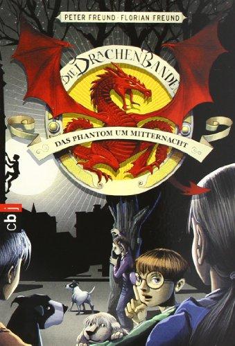 9783570218310: Die Drachen-Bande. Das Phantom um Mitternacht: Band 4