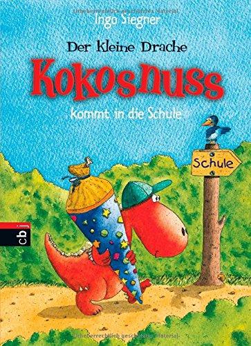 9783570219065: Der kleine Drache Kokosnuss kommt in die Schule